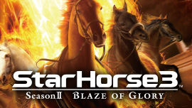 StarHorse3 SeasonⅡ BLAZE OF GLORY