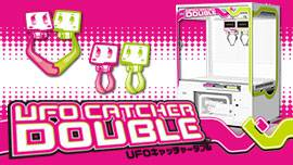 UFO CATCHER DOUBLE
