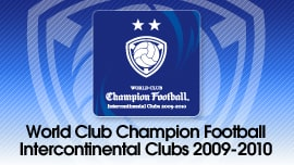 WORLD CLUB Champion Football Intercontinental Clubs 2009-2010