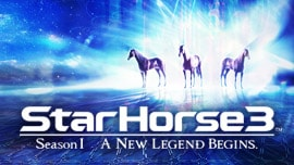 StarHorse3 SeasonⅠ A NEW LEGEND BEGINS.