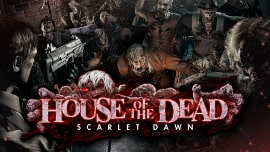 HOUSE OF THE DEAD 〜SCARLET DAWN〜